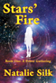Stars' Fire by Natalie Silk